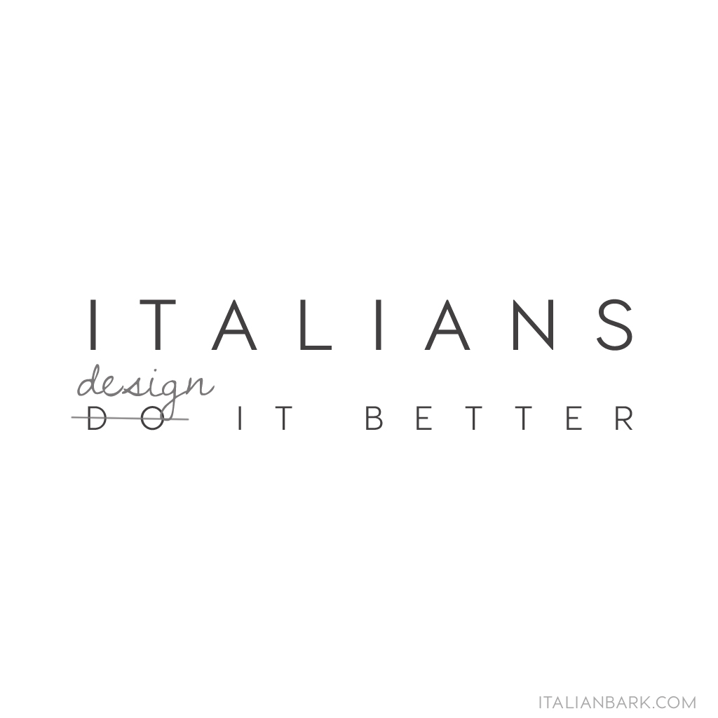 ITALIAN DO IT BETTER, italian design, best italian design