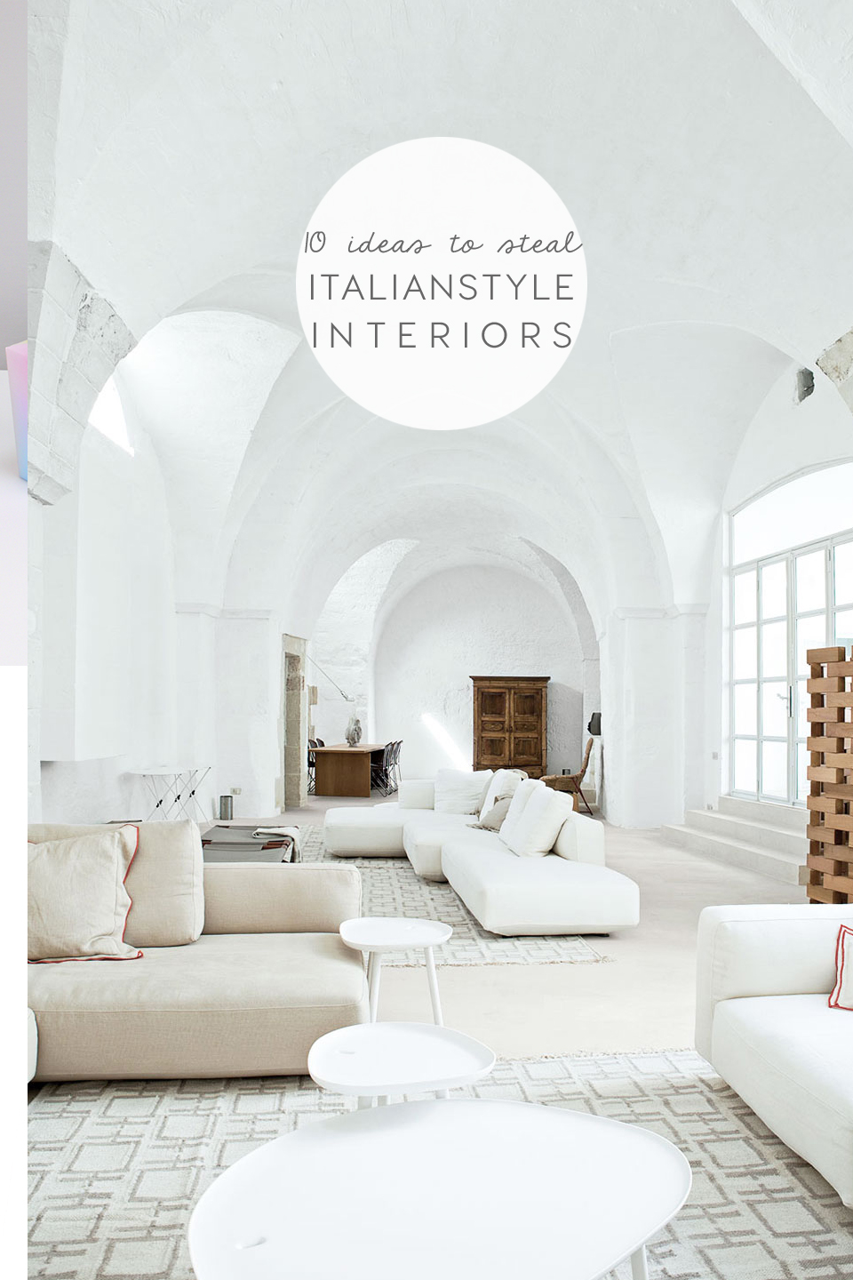 Italian style interiors 10 top ideas to steal from for Interiors design blog