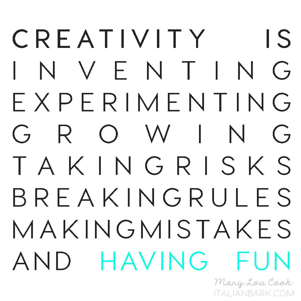 creativity quote, creativity is, quote breaking rules, ITALIANBARK interior design blog