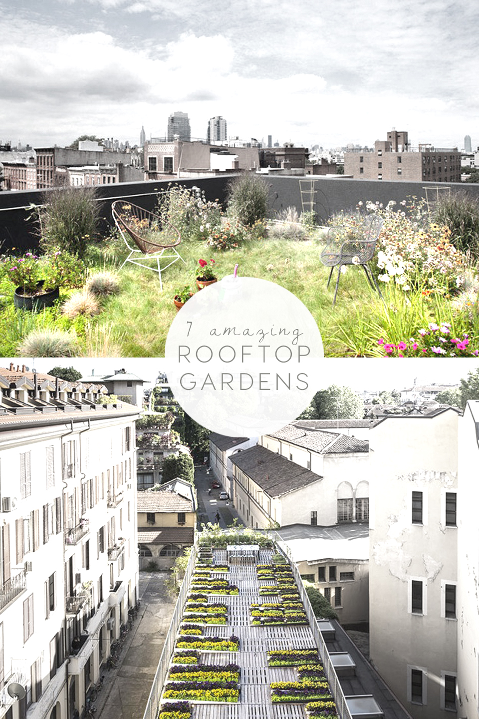 7 Amazing Rooftop Gardens For The Weekend