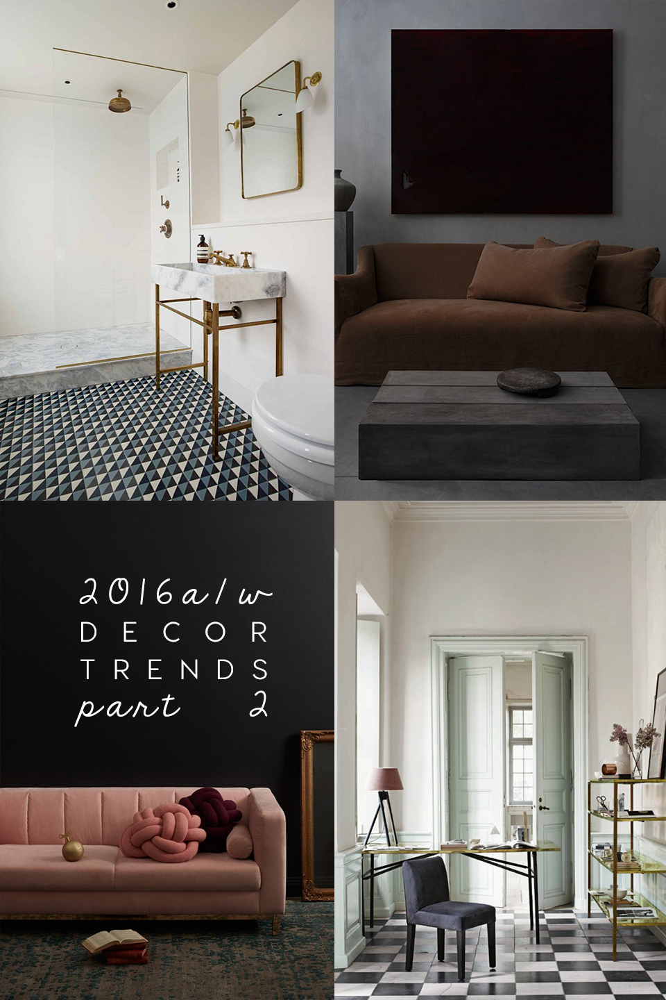 home decor trends, decor trends 2016, interior trends 2017