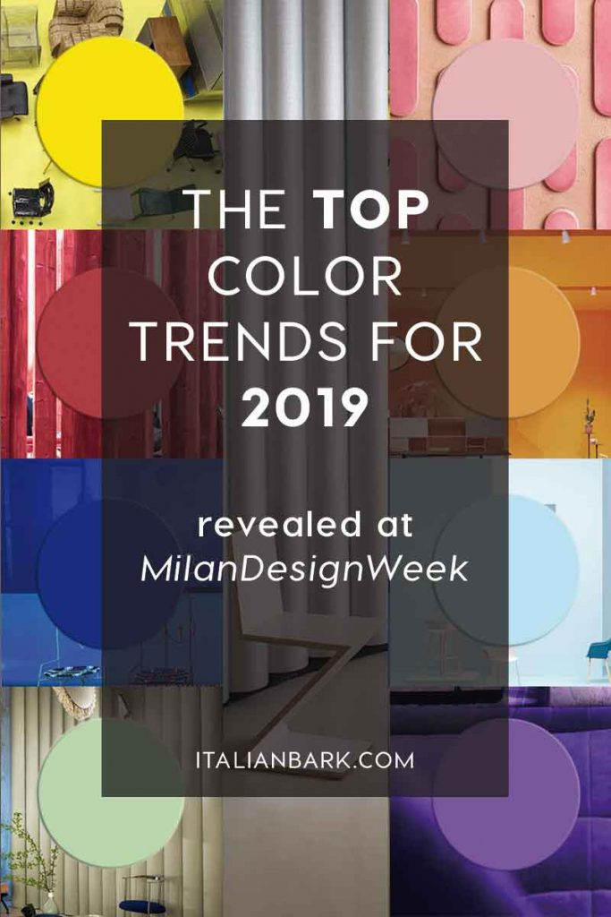 color trends 2019, interior design trends, italianbark interior design blog, milan design week,