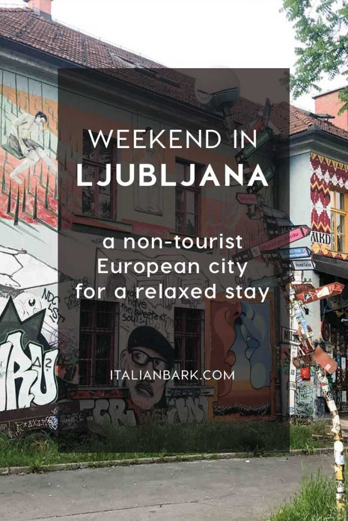 weekend in ljubljana, european cities to visit, visit slovenia, italianbark interior design blog