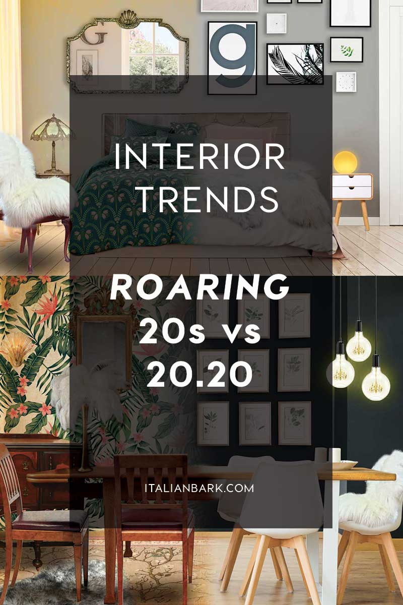 INTERIOR TRENDS | The new Roaring Twenties in 2020