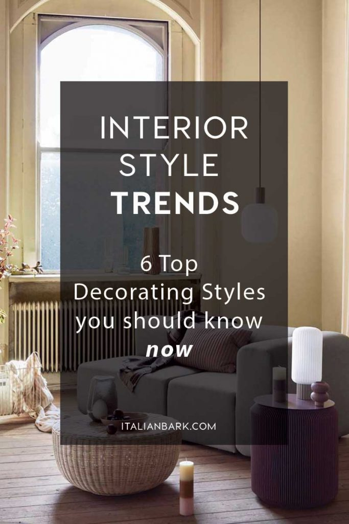 interior style trends, decorating trends 2021