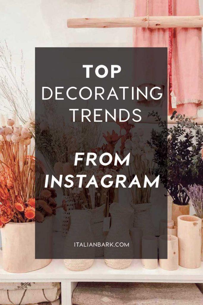 Top Instagram Decorating Trends for 2021